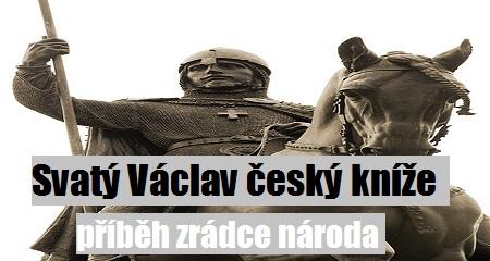 Pohanský kruh: Svatý Václav český kníže - příběh zrádce národa
