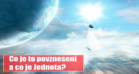 Inelia Benz: Co je to povznesení a co Jednota?