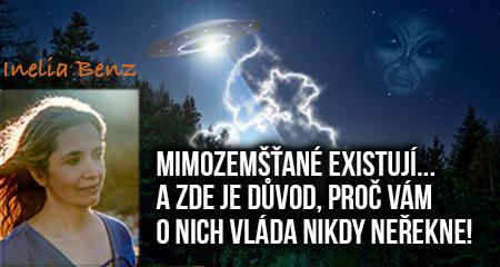 Inelia Benz: Mimozemšťané existují a zde je důvod, proč vám o nich vláda nikdy neřekne