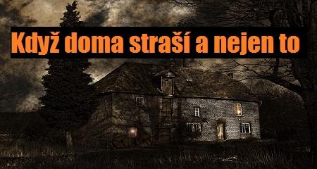 Lucie Švecová: Když doma straší a nejen to