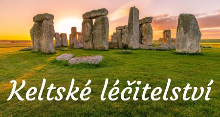 Keltské léčitelství - druidé léčili pomocí práce s energií