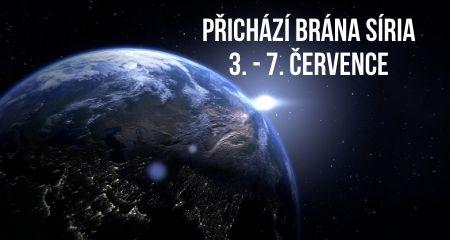 PŘICHÁZÍ BRÁNA SÍRIA 3. - 7. ČERVENCE