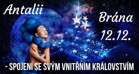 Antalii: Brána 12.12. - spojení se svým vnitřním královstvím