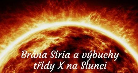 Brána Síria a výbuchy třídy X na Slunci