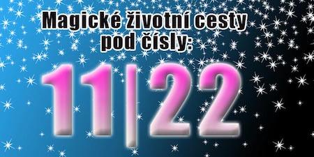 Speciální číselné kombinace životního čísla / cesty 11 nebo 22