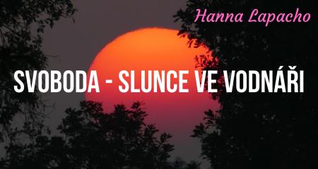 Hanna Lapacho: Svoboda - Slunce ve Vodnáři