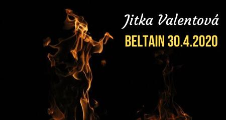 Jitka Valentová: Beltain 30.4.2020
