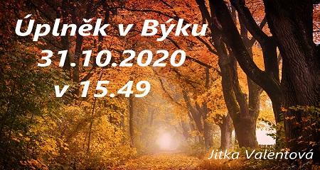 Jitka Valentová: Revoluční úplněk vBýku 31.10.2020
