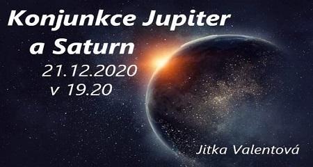 Jitka Valentová: 21.12.2020 Zimní slunovrat a královská konjunkce Jupiter a Saturn