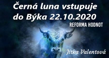 Jitka Valentová: Černá luna vstupuje do Býka
