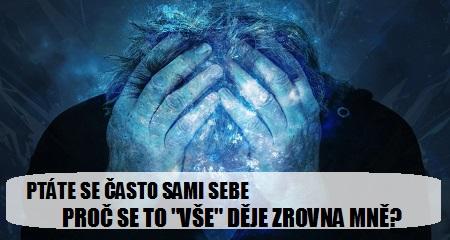 """Jitka Bičíková: PTÁTE SE ČASTO SAMI SEBE - PROČ SE TO """"VŠE"""" DĚJE ZROVNA MNĚ?"""
