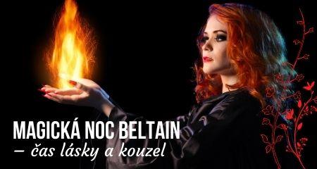 Magická noc Beltain – čas lásky a kouzel