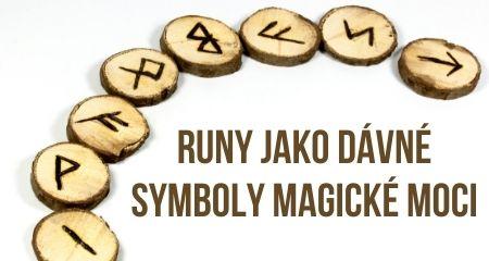 Runy jako dávné symboly magické moci