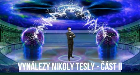 Vynálezy Nikoly Tesly - rádio a paprsky smrti