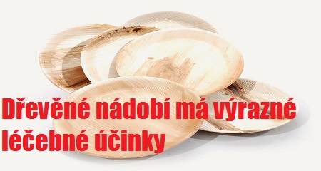 Věra Ovečková: Dřevěné nádobí má výrazné léčebné účinky