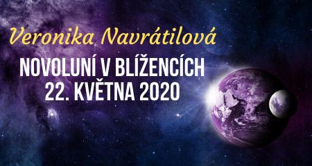 Veronika Navrátilová: Novoluní v Blížencích 22. května 2020
